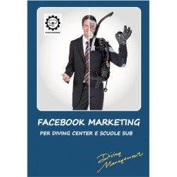 FACEBOOK MARKETING PER DIVING CENTER E SCUOLE SUB CORSO BASE